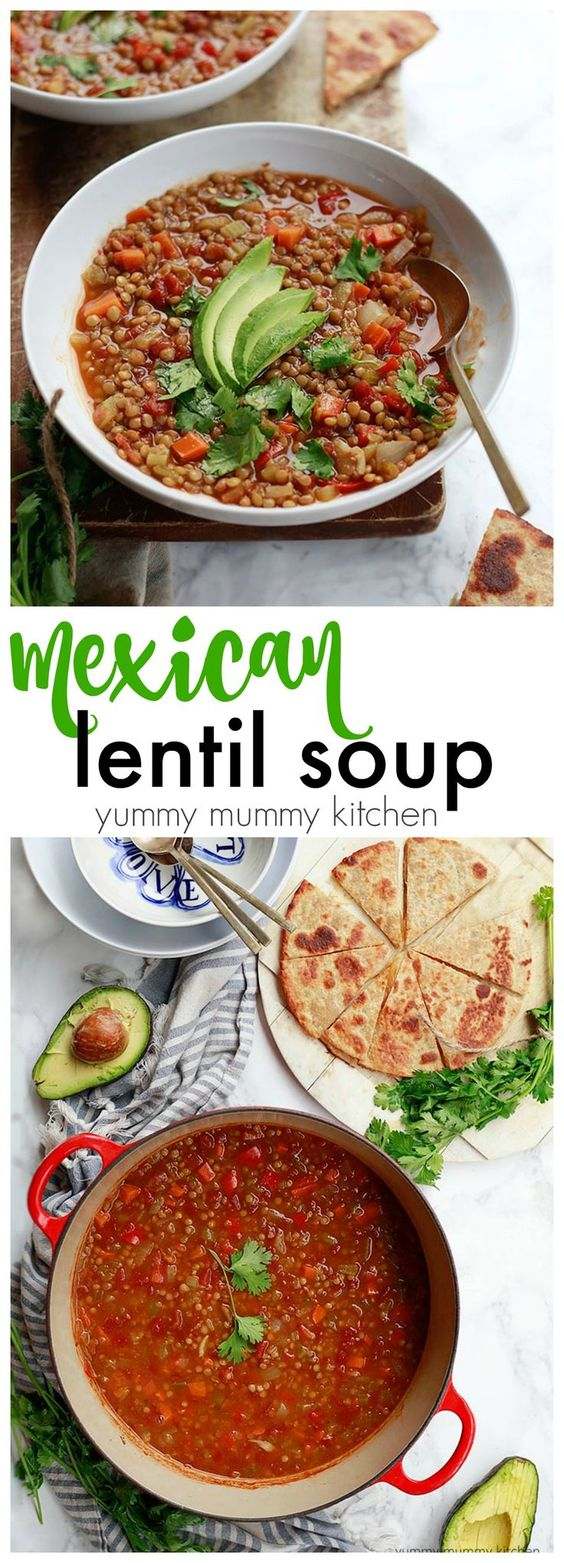 Mexican lentil soup served with a quesadilla and avocado for a delicious vegetarian dinner.