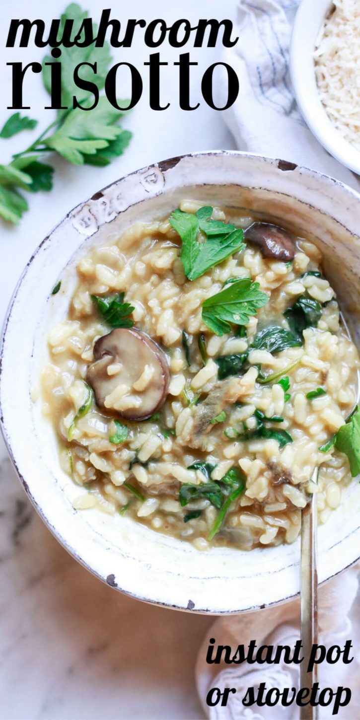 This easy vegetarian or vegan mushroom risotto recipe is creamy and delicious. Stovetop or Instant Pot mushroom risotto recipe is an easy dinner.